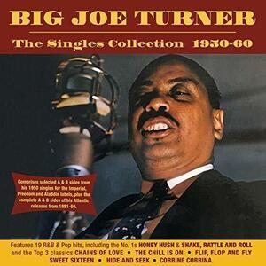 Singles Collection.. - CD Audio di Big Joe Turner