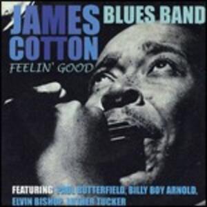 Feelin' Good - CD Audio di James Cotton