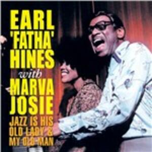 Jazz Is His Old Lady & my - CD Audio di Earl Hines