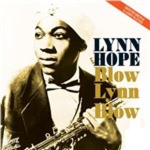 Blow Lynn Blow - CD Audio di Lynn Hope