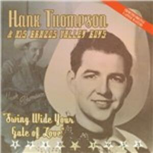 Swing Wide Your Gate of - CD Audio di Hank Thompson