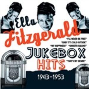 Jukebox Hits 1943-1953 - CD Audio di Ella Fitzgerald