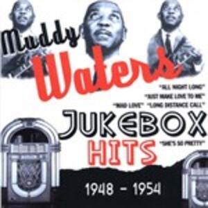Jukebox Hits 1948-54 - CD Audio di Muddy Waters