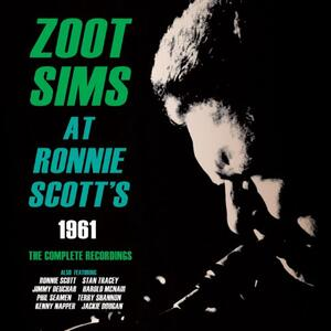 Zoot Sims at Ronnie Scott's 1961 - CD Audio di Zoot Sims