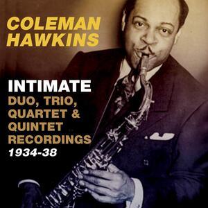 Intimate.Duo, Trio, .. - CD Audio di Coleman Hawkins