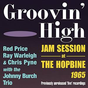 Groovin High - Jam.. - CD Audio