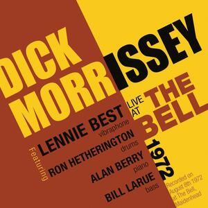 Live at the Bell 1972 - CD Audio di Dick Morrissey