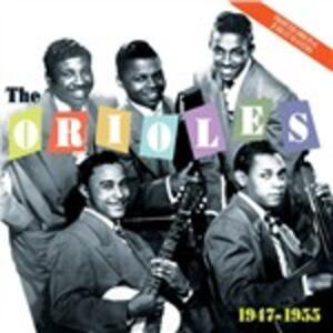 Road to Doo Wop 1947-1955 - CD Audio di Orioles