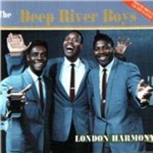 London Harmony - CD Audio di Deep River Boys