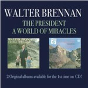 President-A World of Mira - CD Audio di Walter Brennan