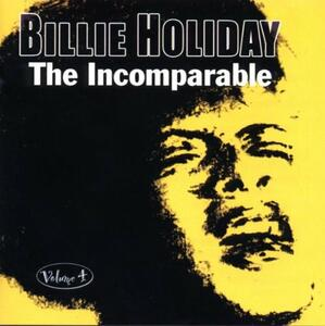 The Incomparable vol.4 - CD Audio di Billie Holiday