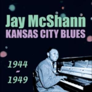 Kansas City Blues - CD Audio di Jay McShann