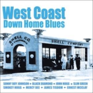 West Coast Down Home Blue - CD Audio