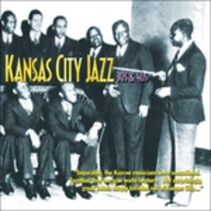 Kansas City Jazz - CD Audio