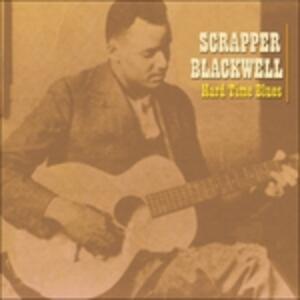 Hard Time Blues - CD Audio di Scrapper Blackwell