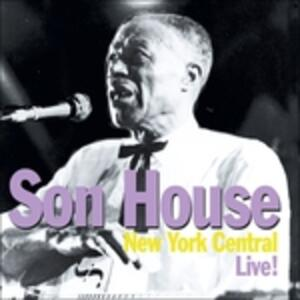 New York Central, Live - CD Audio di Son House
