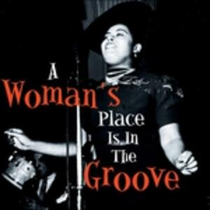 A Woman's Place Is in The - CD Audio