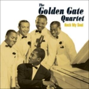 Rock My Soul - CD Audio di Golden Gate Quartet