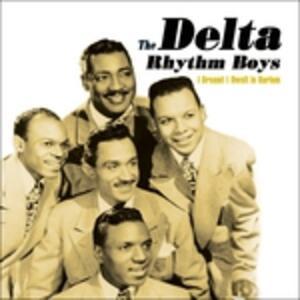 I Dreamt I Dwelt in Harle - CD Audio di Delta Rhythm Boys
