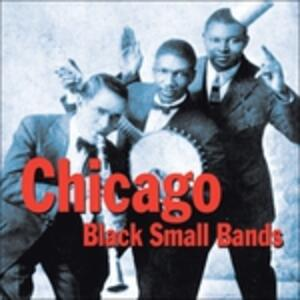 Chicago. Small Black Band - CD Audio