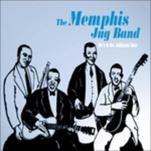 He's in the Jailhouse Now - CD Audio di Memphis Jug Band