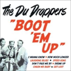 Boot 'Em Up - CD Audio di Du Droppers