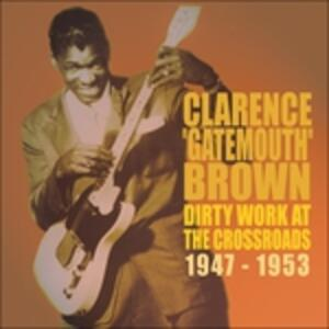 Dirty Work At The.. - CD Audio di Clarence Gatemouth Brown