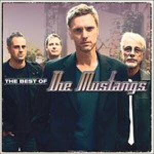 Best of the Mustangs - CD Audio di Mustangs