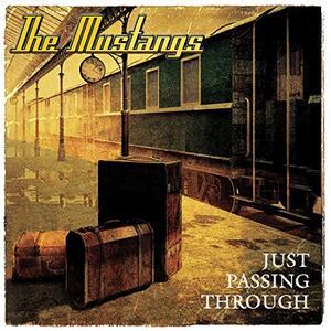 Just Passing Through - CD Audio di Mustangs