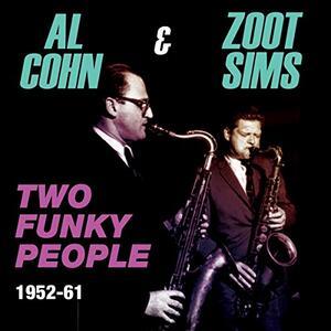 Two Funky People 1952-61 - CD Audio di Al Cohn,Zoot Sims