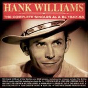 Complete Singles 1947-1955 - CD Audio di Hank Williams