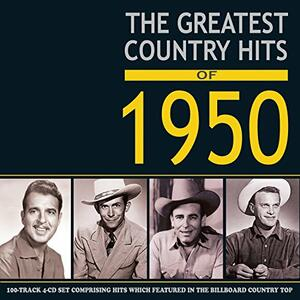 Greatest Country. Hits of 1950 - CD Audio