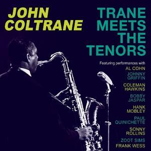 Trane Meets the Tenors - CD Audio di John Coltrane