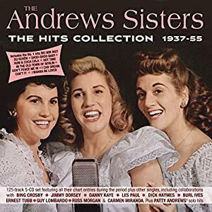 Hits Collection 1937-1955 - CD Audio di Andrews Sisters