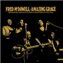 Amazing Grace - Vinile LP di Mississippi Fred McDowell