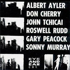 New York Eye & Ear Control - Vinile LP di Albert Ayler