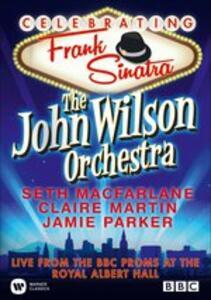 The John Wilson Orchestra. Celebrating Frank Sinatra - DVD