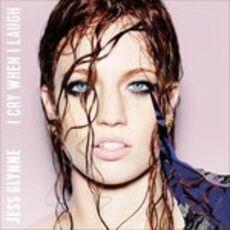 CD I Cry When I Laugh Jess Glynne