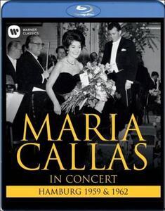Maria Callas. In Concert. Hamburg 1959 and 1962 - Blu-ray