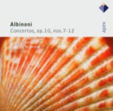 Concerti op.10 n.7, n.8, n.9, n.10, n.11, n.12 - CD Audio di Tomaso Giovanni Albinoni,Claudio Scimone,Solisti Veneti
