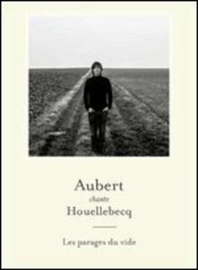 Aubert Chante Houellebecq - Vinile LP di Jean Louis Aubert