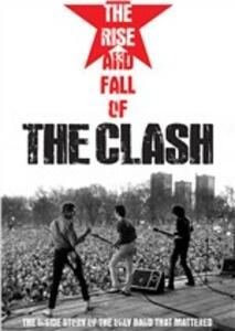 The Clash. The Rise And Fall Of The Clash di Danny Garcia - DVD