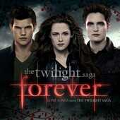 CD Forever. Love Songs from the Twilight Saga (Colonna Sonora)