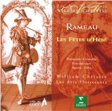 Les fetes d'Ebe - CD Audio di Jean-Philippe Rameau,William Christie,Les Arts Florissants,Paul Agnew,Sarah Connolly,Sophie Daneman