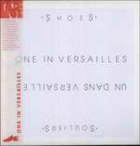 One in Versailles - Vinile LP di Shoes