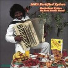 100% Fortified Zydeco - CD Audio di Buckwheat Zydeco