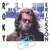 Vinile Don't Slander Me Roky Erickson