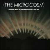 Vinile The Microcosm. Visionary Music of Continental Europe 1970-1986