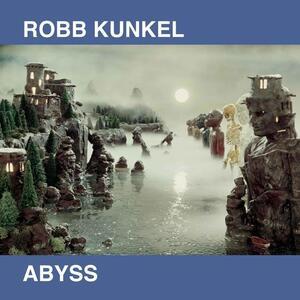 Abyss - Vinile LP di Robb Kunkel