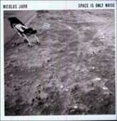 Vinile Space Is Only Noise Nicolas Jaar